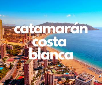 VACACIONES EN CATAMARÁN POR LA COSTA BLANCA
